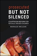 Prosecuted but Not Silenced by Maraleee Mclean